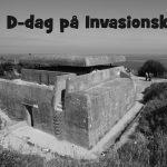 Oplev D-dag på Invasionskysten