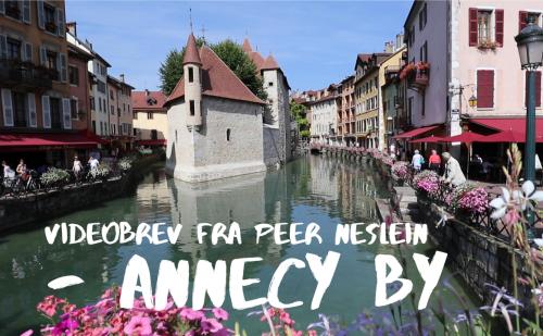 Videobrev fra Peer Neslein – Annecy by
