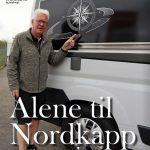 Alene til Nordkapp – i autocamper – starter i dag!