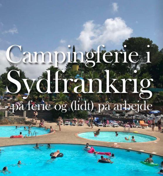 Campingferie i Sydfrankrig (Eksperten & Amatøren & lærlingen)