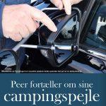 Peer fortæller om sine nye campingspejle