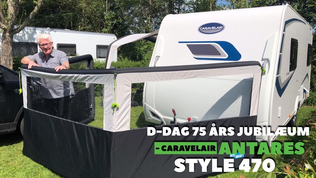D-Dag 75 års jubilæum - Caravelair Antares Style 470