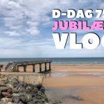 D-dag 75 års jubilæum – Vlog 4 – Den Amerikanske kirkegård og Omaha Beach