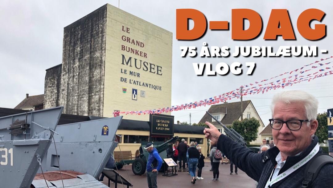 D-Dag 75 års jubilæum - Vlog 7 - Le Grand Bunker