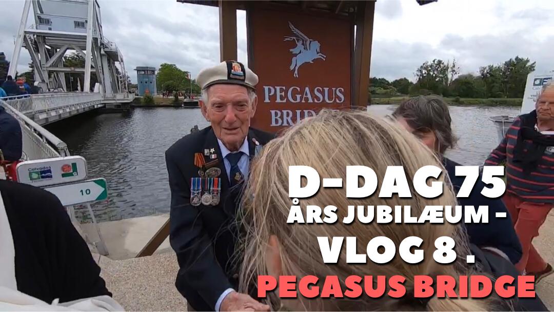 D-Dag 75 års jubilæum -Vlog 8 - Longues sur mer og Pegasus Bridge