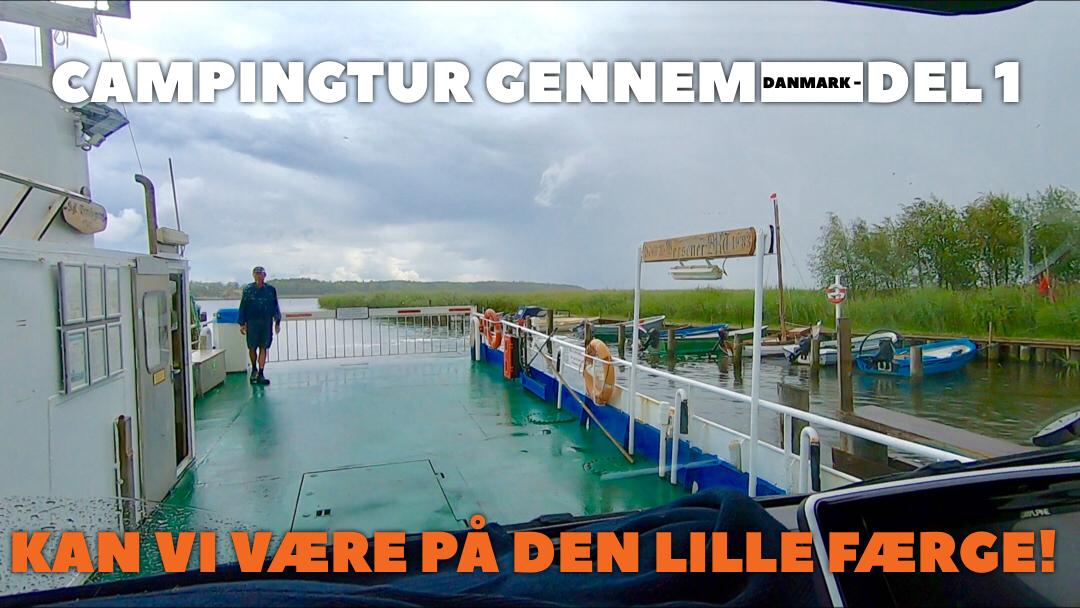 Campingtur gennem Danmark - Vildsvin, Hvid hest, Bramslev bakker, Rosernes by, mindste færge - Del 1 + film (Reklame)