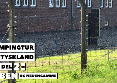Campingtur til Tyskland – del 2 – Elben og Neuengamme