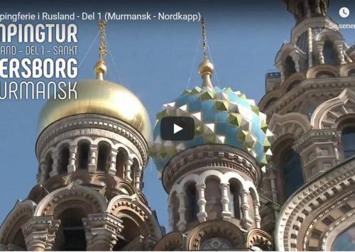 Campingtur gennem Rusland til Murmansk og Nordkapp