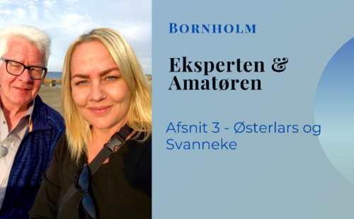 VLog med Eksperten & Amatøren på Bornholm – del 3