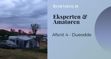 Vlog med Eksperten & Amatøren på Bornholm - del 4