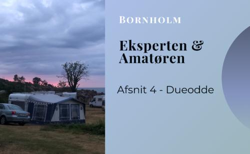 Vlog med Eksperten & Amatøren på Bornholm – del 4